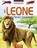 Il leone e i più feroci predatori