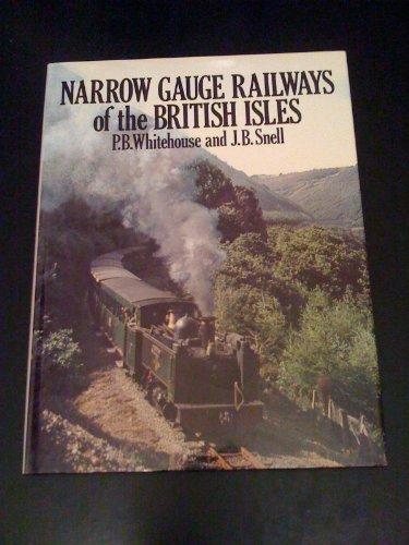Narrow Gauge Railways of the British Isles
