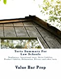 Torts Summary For Law Schools: (e book) (English Edition)