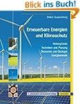 Erneuerbare Energien und Klimaschutz:...