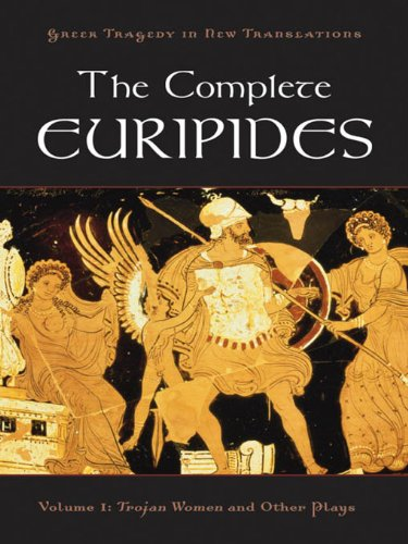 Peter Burian  Alan Shapiro - The Complete Euripides:Volume I: Trojan Women and Other Plays