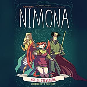 Nimona Audiobook by Noelle Stevenson Narrated by Rebecca Soler, Jonathan Davis, Marc Thompson