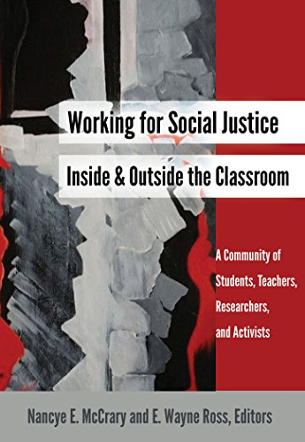 Working for Social Justice Inside and Outside the Classroom: A Community of Students, Teachers, Researchers, and Activis