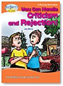 You Can Handle Criticism and Rejection! A Winning Skills Book