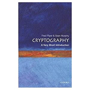 Cryptography: A Very Short Introduction | [Fred Piper, Sean Murphy]