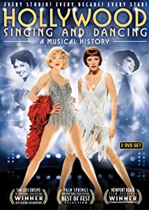 Hollywood Singing and Dancing: A Musical History –