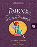 Encyclopedia Mythologica: Fairies and Magical Creatures Pop-Up