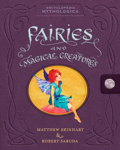 Encyclopedia Mythologica: Fairies And Magical Creatures Pop-Up front-827815