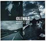 Idlewild Scottish Fiction: Best of 1997 - 2007 (Special Edition)