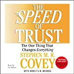 The Speed of Trust: The One Thing that Changes Everything | Stephen R. Covey,Rebecca R. Merrill