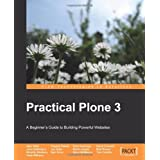 "Practical Plone 3: A Beginner's Guide to Building Powerful Websites (From Technologies to Solutions)von ""Sam Knox"""