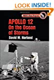 Apollo 12 - On the Ocean of Storms (Springer Praxis Books / Space Exploration)