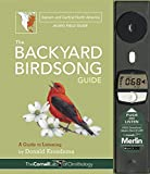 img - for The Backyard Birdsong Guide Eastern and Central North America: A Guide to Listening book / textbook / text book