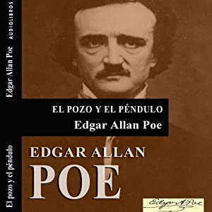 El pozo y el péndulo [The Pit and the Pendulum] Audiobook