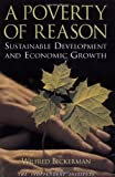 img - for A Poverty of Reason: Sustainable Development and Economic Growth book / textbook / text book