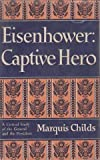 img - for Eisenhower: Captive Hero book / textbook / text book