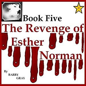 The Revenge of Esther Norman Book Five Audiobook