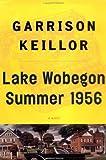 Lake Wobegon Summer 1956 (Windsor Selection)
