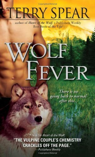 Wolf Fever (Heart of the Wolf) by Spear, Terry (2010) Mass Market Paperback