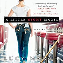 A Little Night Magic Audiobook by Lucy March Narrated by Amanda Ronconi