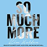 So Much More | Kim Holden