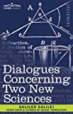 Dialogues Concerning Two New Sciences by Galileo GalileiHenry Crew (Translator)Alfonso De Salvio (Translator)