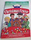 The Hallelujah Crew Christmas Cruise