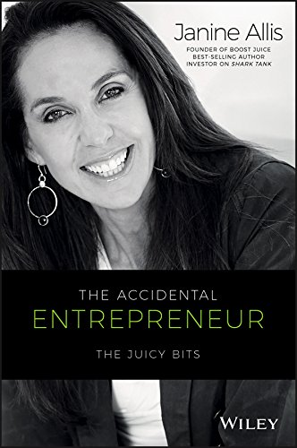the-accidental-entrepreneur-the-juicy-bits