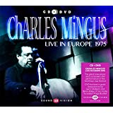 Charles Mingus Live in Europe 1975 [CD + DVD]