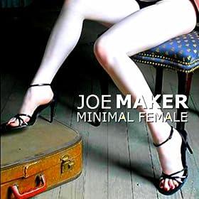JOE MAKER - Minimal Female 51diJB%2BlV%2BL._SL500_AA280_