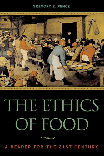 the-ethics-of-food-a-reader-for-the-twenty-first-century