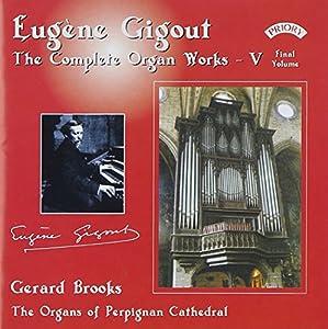 Eugène Gigout: The Complete Organ Works, Vol. 5 (Final Volume)