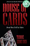 House Of Cards: Dead Men Tell No Tales (Detective Louis Martelli, NYPD, Mystery/Thriller Series Book 2)
