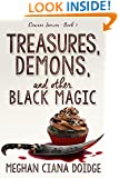 Treasures, Demons, and Other Black Magic (Dowser Series Book 3)