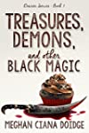 Treasures, Demons, and Other Black Ma...