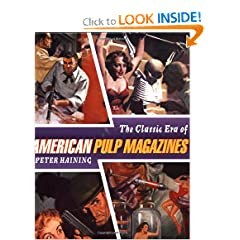 The Classic Era of American Pulp Magazines by Peter Haining