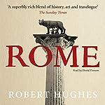 Rome | Robert Hughes