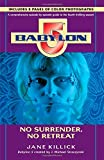 Babylon 5: No Surrender, No Retreat (Season by Season Guides)
