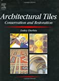 51diNr8uVLL. SL160  Architectural Tiles: Conservation and Restoration Reviews