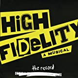 High Fidelity (2006 Original Broadway Cast)