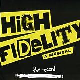 High Fidelity (2006 Original Broadway Cast)