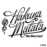 Hakuna Matata - No Worries Large 31x20 Wall Décor Sticker Vinyl Decal - PLUS FREE BONUS!
