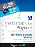 img - for The Startup Law Playbook (By Scott Edward Walker, CEO & Founder Of Walker Corporate Law) book / textbook / text book