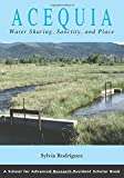 Acequia: Water-sharing, Sanctity, And Place (Resident Scholar)