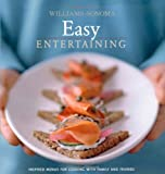 Williams-Sonoma Entertaining: Easy Entertaining