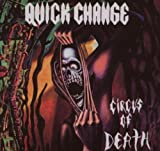 Circus of Death by Quick Change (2007-08-13)