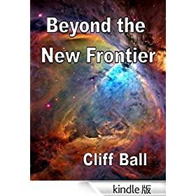 Beyond the New Frontier (alternate history) (New Frontier Series)