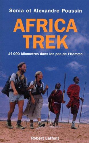 Africa Trek : 14 000 kilomètres dans les pas de l'Homme. 1, Du Cap au Kilimandjaro