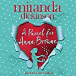 A Parcel for Anna Browne | Miranda Dickinson
