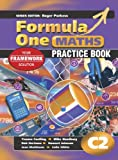 Colin White Formula One Maths Practice Book Series Book C2: Practice Book Bk. C2